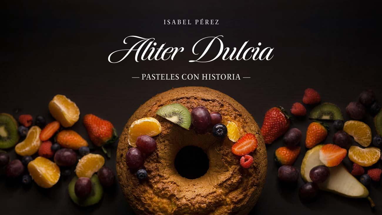 aliter-dulcia-libro-pasteles-con-historia_3_